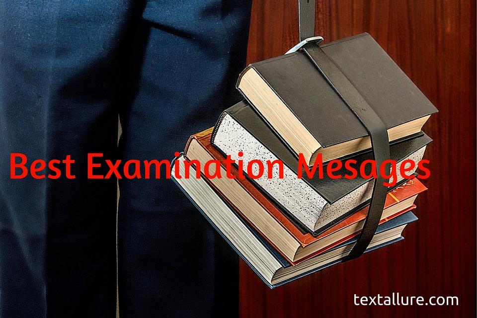 best exam messages